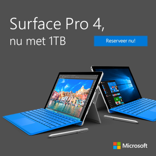 Bestel nu de Surface Pro 4 met 1 TB opslag!